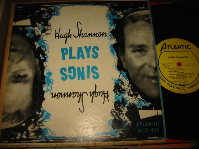 HUGH SHANNON - PLAYS SINGS - ATLANTIC