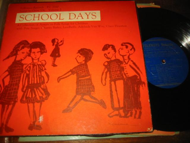PETE SEEGER , LEADBELLY - SCHOOL DAYS - FOLKWAYS
