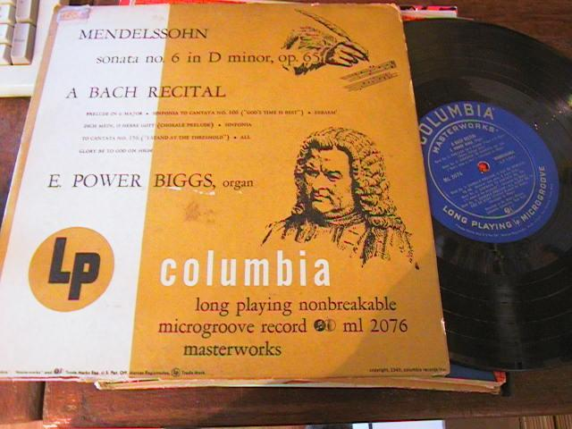 E POWER BIGGS - MENDELSSOHN BACH - COLUMBIA { 53