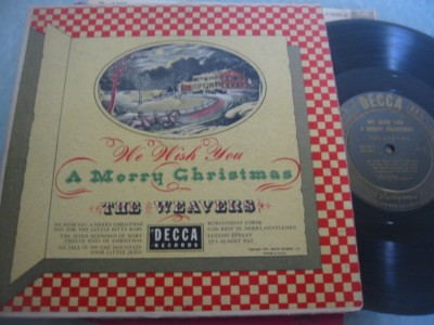 THE WEAVERS - WE WISH YOU MERRY CHRISTMAS - DECCA { 277