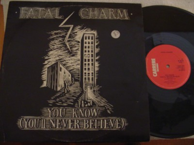 Fatal Charm - You Know (You'll Never Believe) { 306
