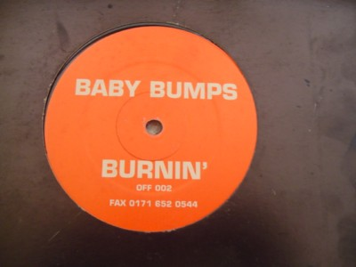 BABY BUMPS - BURNIN - OFFWORLD { K 288