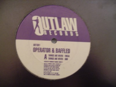 OPERATOR & BAFFLED - THINGS ARE NEVER - OUTLAW { K 264