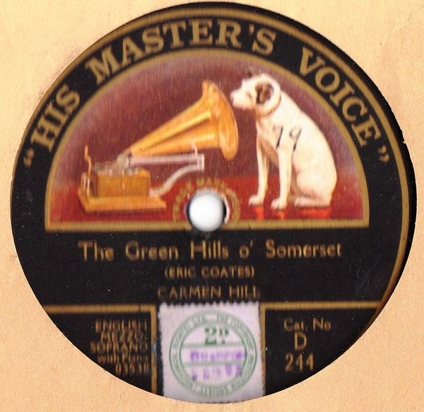 Carmen Hill - The Green Hills o Somerset - HMV D.244