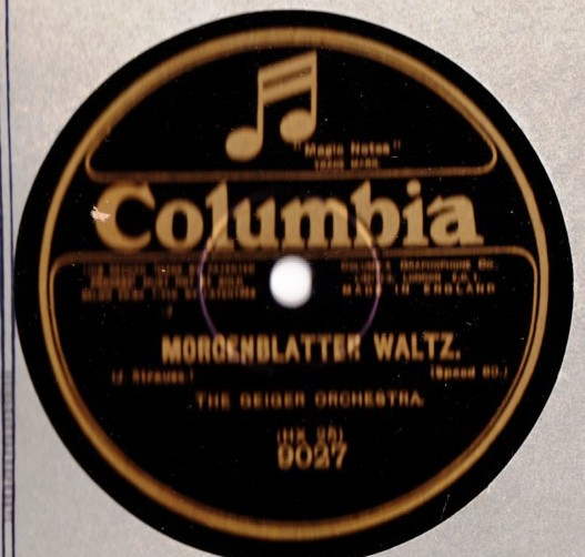 Geiger Orchestra - Morgenblatter Waltz - Columbia 9027