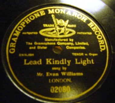 Evan Williams - Lead Kindly Light - Gramophone Monarch 02080