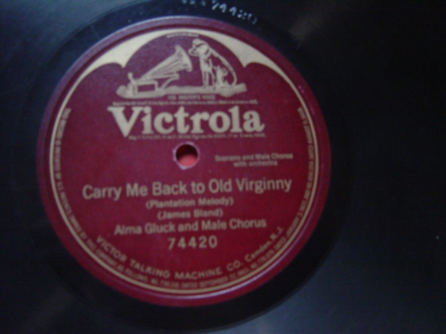 Alma Gluck- Carry me back to Virginny - Victrola Single Sided