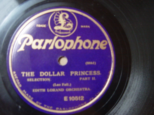 Edith Lorand - The Dollar Princess - Parlophone E.10512