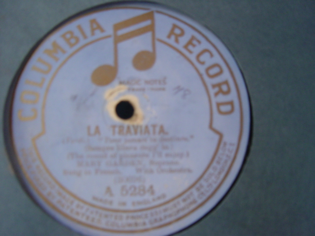 Mary Garden - Verdi La Traviata - Columbia A.5284