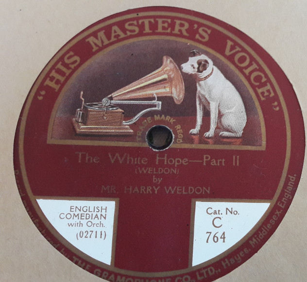 Harry Weldon - The White Hope - HMV C.764 E+