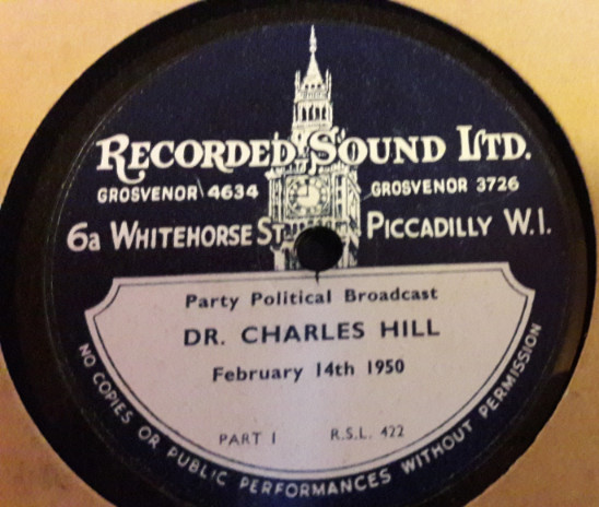 Dr. Charles Hill - Party Political Broadcast Feb. 1950 2 Disc