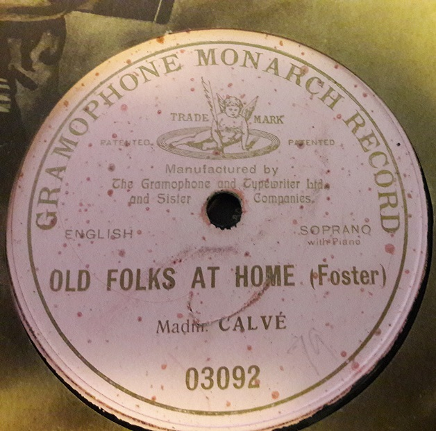 Miss Calve - Old Folks at Home - Gramophone Monarch 03092