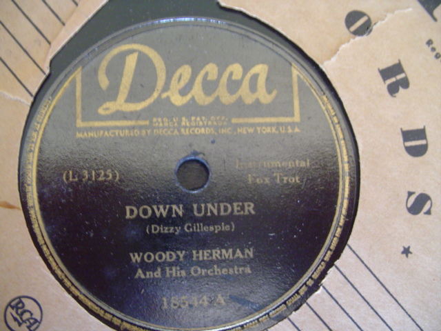 WOODY HERMAN - DOWN UNDER - DECCA 18544