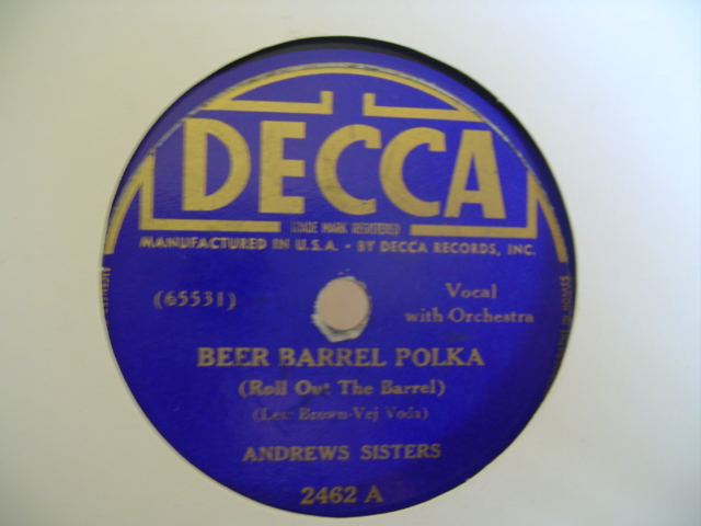 ANDREWS SISTERS - BEER BARREL POLKA - DECCA 2462