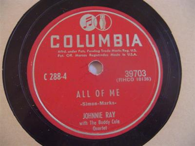 JOHNNIE RAY - ALL OF ME - COLUMBIA 39703 { 1906