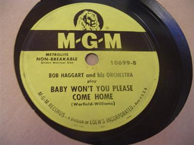 BOB HAGGART - BABY PLEASE COME HOME - MGM 10699 { 1918