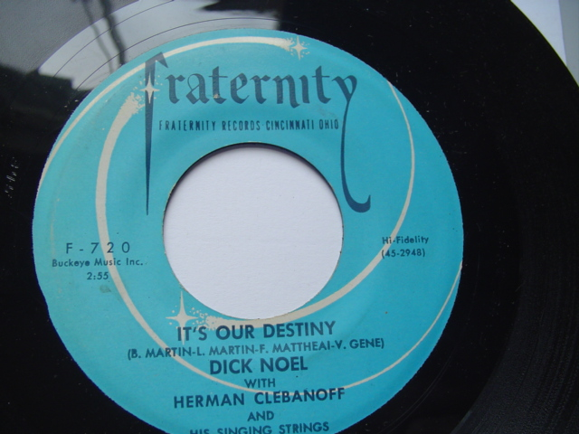 DICK NOEL - IT'S OUR DESTINY - FRATERNITY