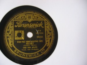 Ink Spots - Youre breaking my Heart - Brunswick UK