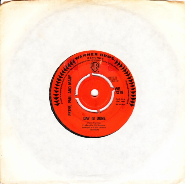 Peter .Paul & Mary - Day is done - 1969 Warner Bros Irish - Mint