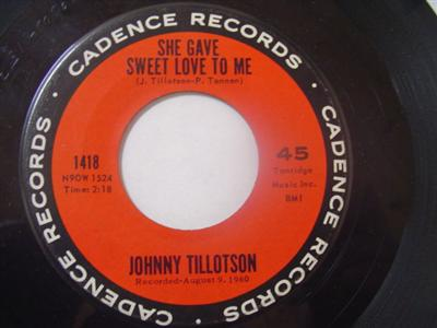 JOHNNY TILLOTSON - SHE GAVE SWEET LOVE - CADENCE { 2221
