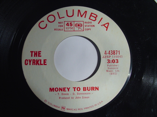 THE CYRKLE - MONEY TO BURN - PROMO COLUMBIA 2335