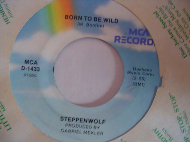 STEPPENWOLF - BORN TO BE WILD - MCA