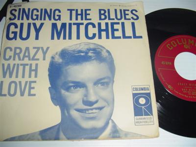 GUY MITCHELL - CRAZY WITH LOVE - COLUMBIA PS { 2038