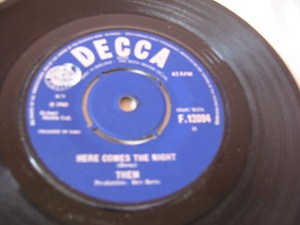 Them - Here comes the Night - Decca Irish 1965