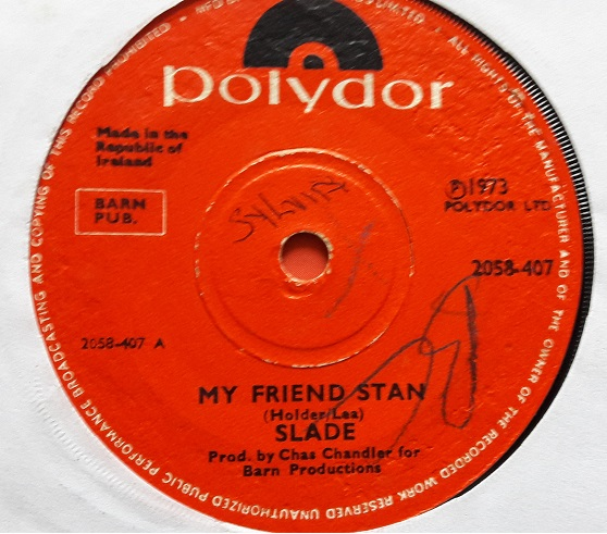 Polydor 2058407 - Slade - My Friend Stan - 1973 Irish VG