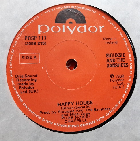 Polydor POPS.117 - Siouxsie & Banshees - Happy House- 1980 Irish