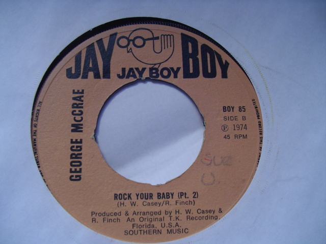 GEORGE McCRAE - ROCK YOUR BABY - JAY BOY 1974