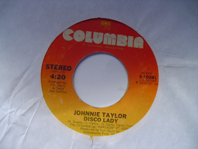 JOHNNIE TAYLOR - DISCO LADY - COLUMBIA