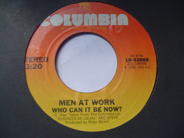 MEN AT WORK - WHO CAN IT BE NOW - COLUMBIA