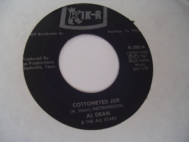 AL DEAN - COTTONEYED JOE - KIKR RECORDS