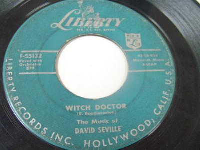 DAVID SEVILLE - WITCH DOCTOR - LIBERTY 55132 { 1964