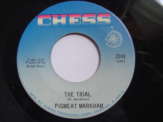 PIGMEAT MARKHAM - THE TRIAL - CHESS { 2325