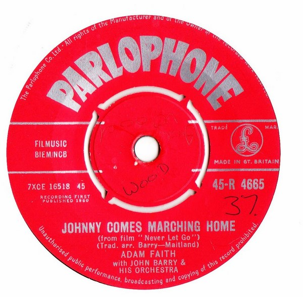 Adam Faith - Johnny comes marching Home - Parlophone R.4665 UK