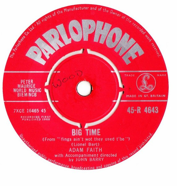 Adam Faith - Big Time - Parlophone R.4643 UK