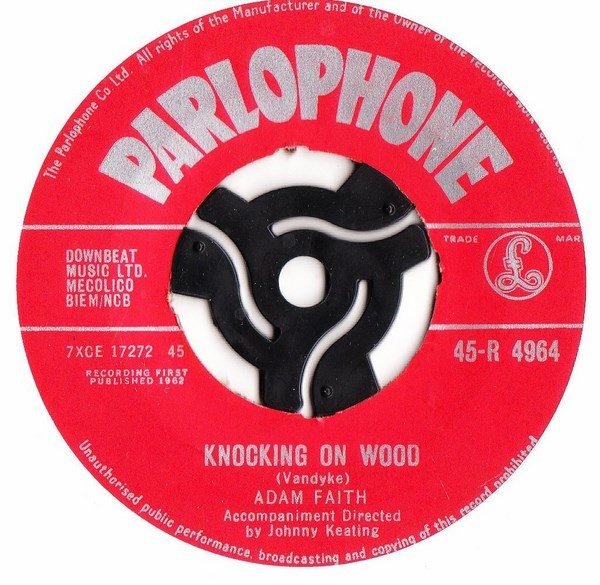 Adam Faith - Knocking on Wood - Parlophone R.4964 UK