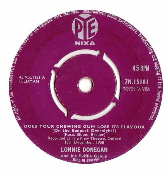 Lonnie Donegan - Does your Chewing Gum - Pye 7N.15181