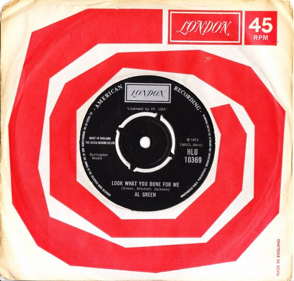 Al Green- Look what youve done for me - London HLU 10369