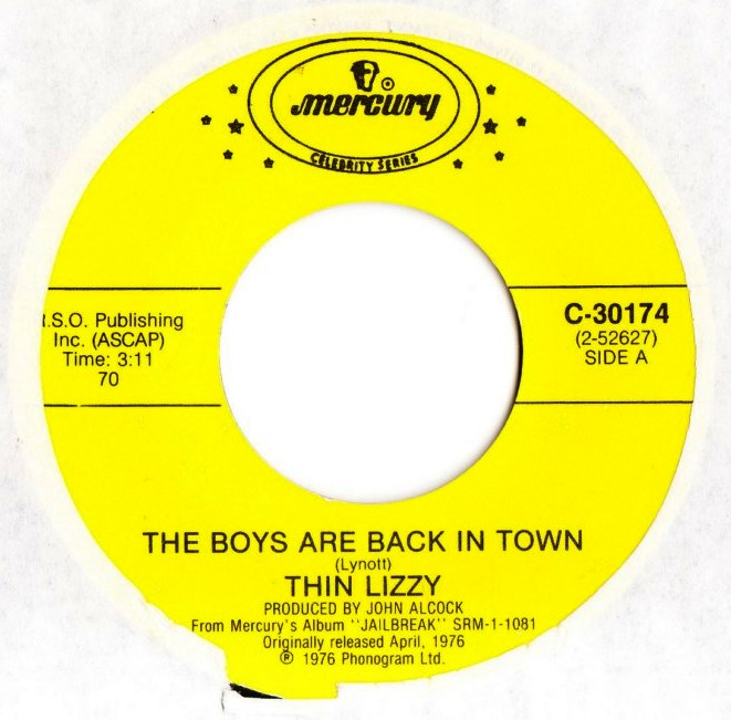 Thin Lizzy - Jailbreak / Boys are back in Town - Mercury USA