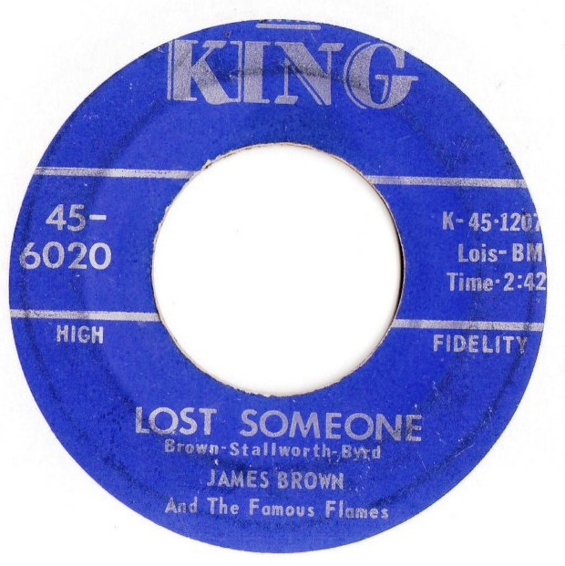 James Brown - I'll go Crazy / Lost Someone - King 6020