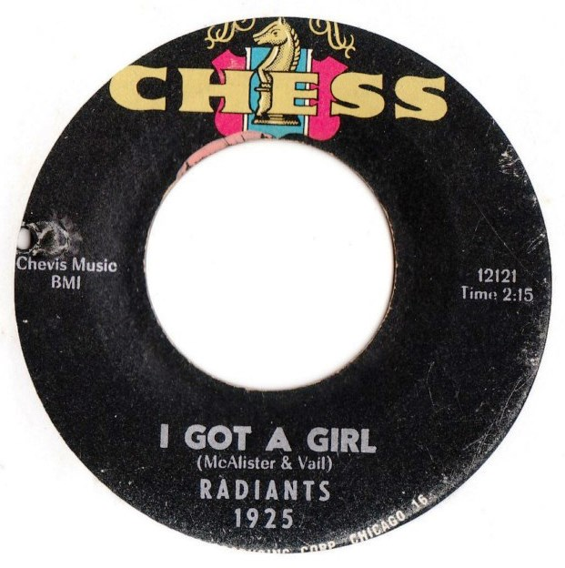 Radiants - I got a Girl - Chess Records 1925