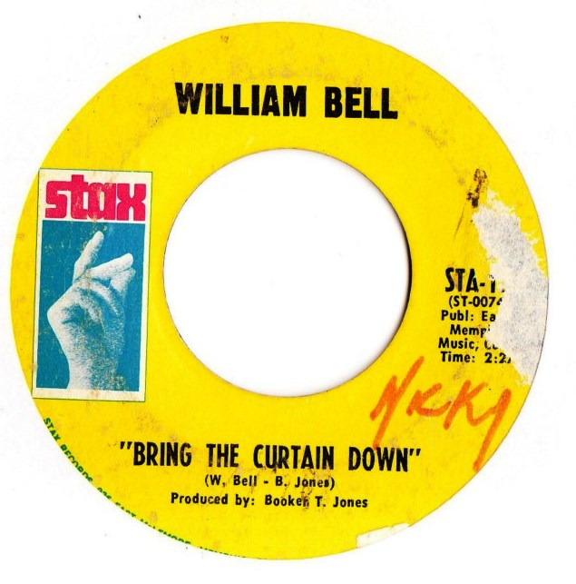 William Bell - Bring the Curtain Down - Stax Records STA .15