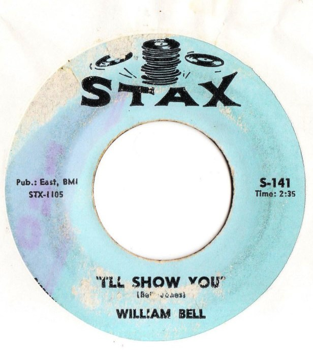 William Bell - I'll show You - Stax Records S.141