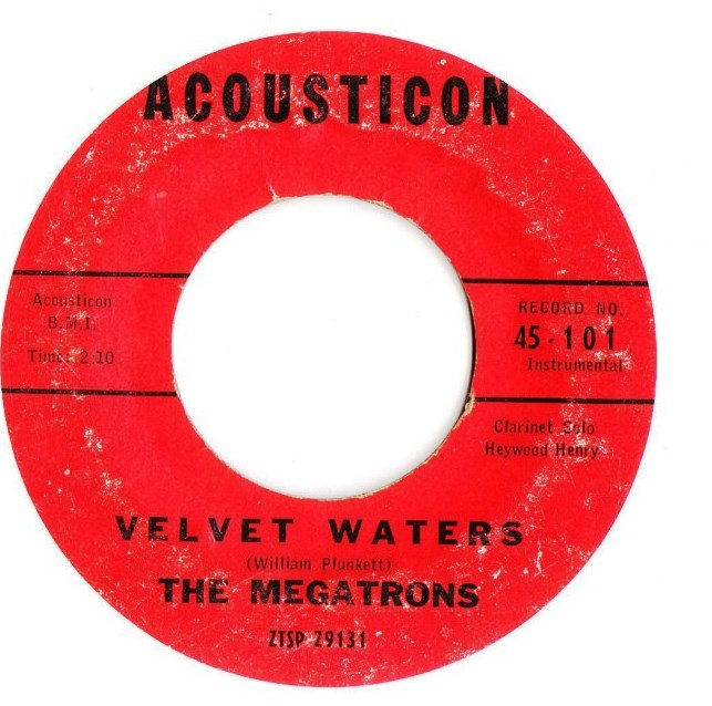 The Megatrons - Velvet Waters - Acousticon Records 101