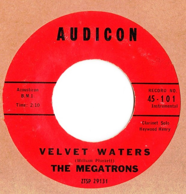 The Megatrons - Velvet Waters - Audicon Records 101