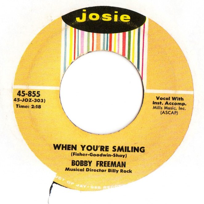 Bobby Freeman - When your'e smiling - Josie Records 855