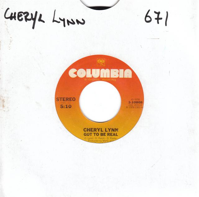 CHERYL LYNN - GOT TO BE REAL - COLUMBIA 10808 { 671
